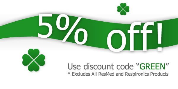 5% Off with discount code GREEN - Excludes ResMed and Respironics Products